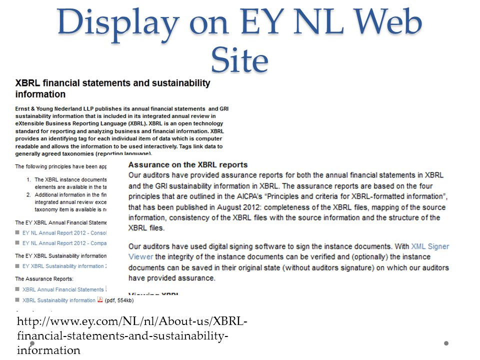 Display on EY NL Web Site http://www.ey.com/NL/nl/About-us/XBRL- financial-statements-and-sustainability- information