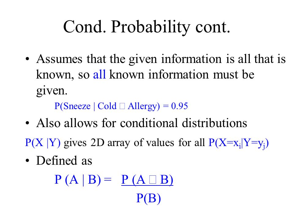 Practical Naïve Bayes We're going to assume independence, so what numbers do we need.