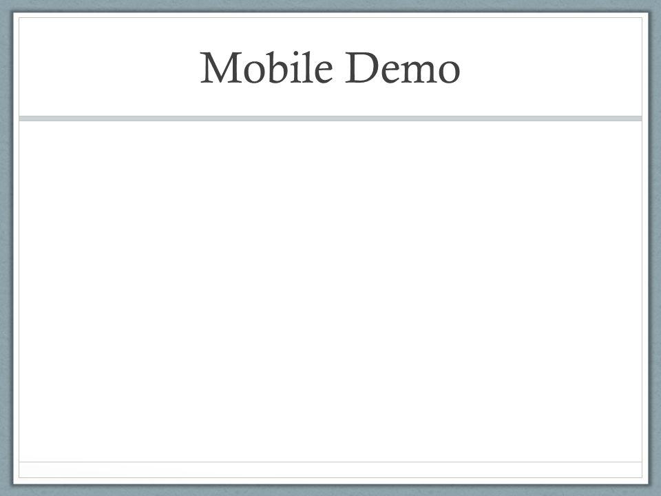 Mobile Demo