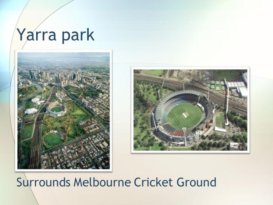 Yarra park Surrounds Melbourne Cricket Ground