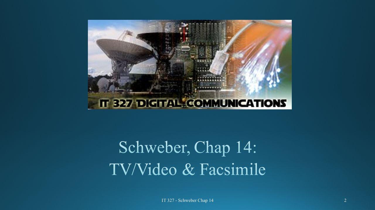 IT 327 - Schweber Chap 142