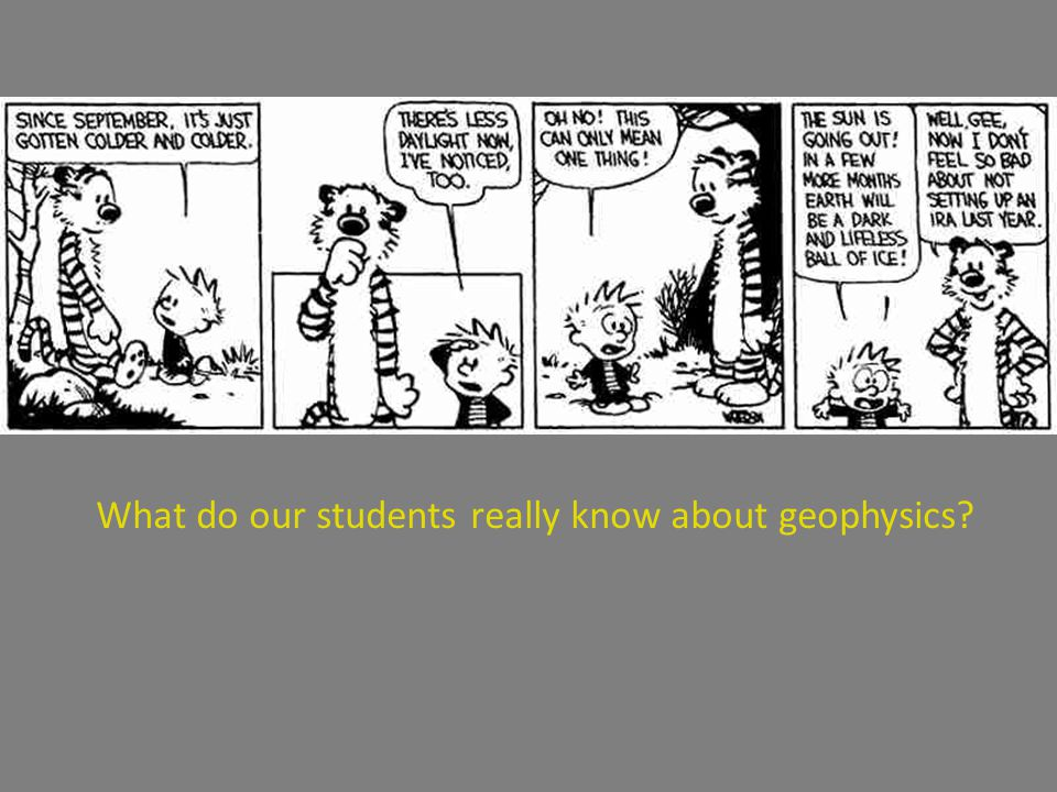 What do our students really know about geophysics?