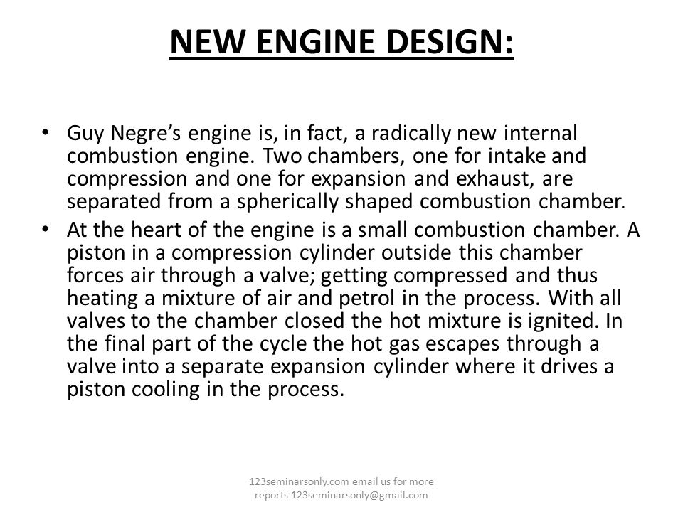 NEW ENGINE DESIGN: Guy Negre's engine is, in fact, a radically new internal combustion engine. Two chambers, one for intake and compression and one fo