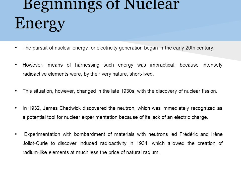 History In 1938, German chemists Otto Hahn and Fritz Strassmann, along with Austrian physicist Lise Meitner and Otto Robert Frisch, conducted experiments with the products of neutron- bombarded uranium,.