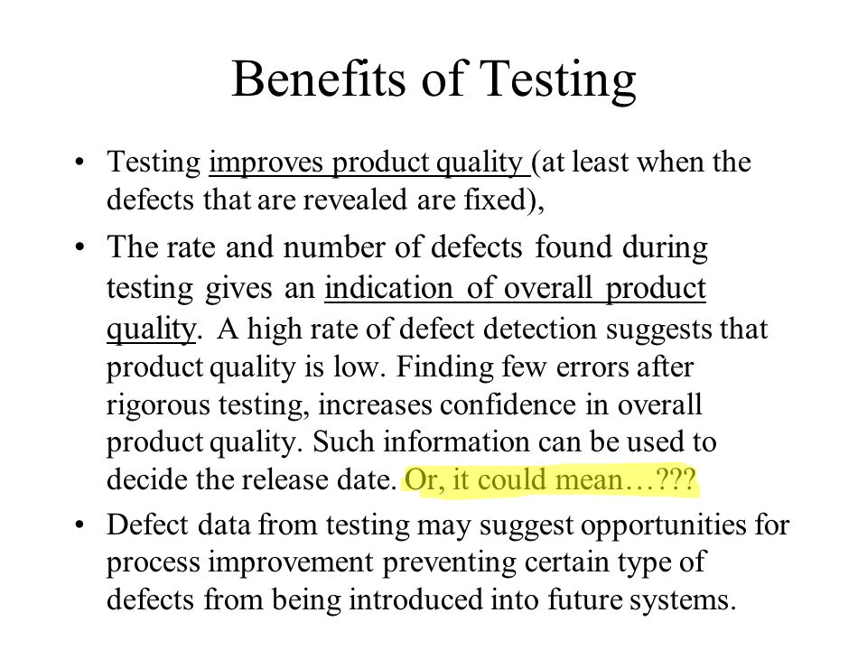 Other types of testing Regression testing Alpha and Beta testing – limited release of a product to a few select customers for evaluation before the general release.