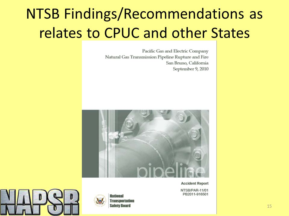 NTSB Findings/Recommendations as relates to CPUC and other States 15