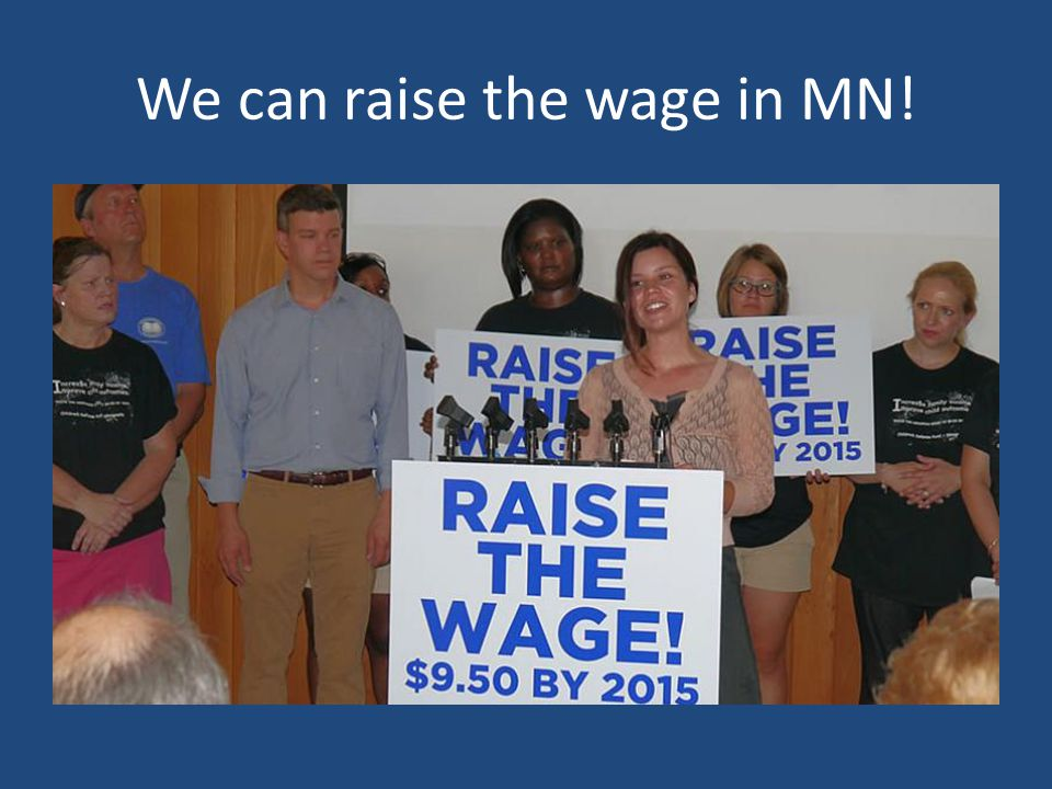 We can raise the wage in MN!