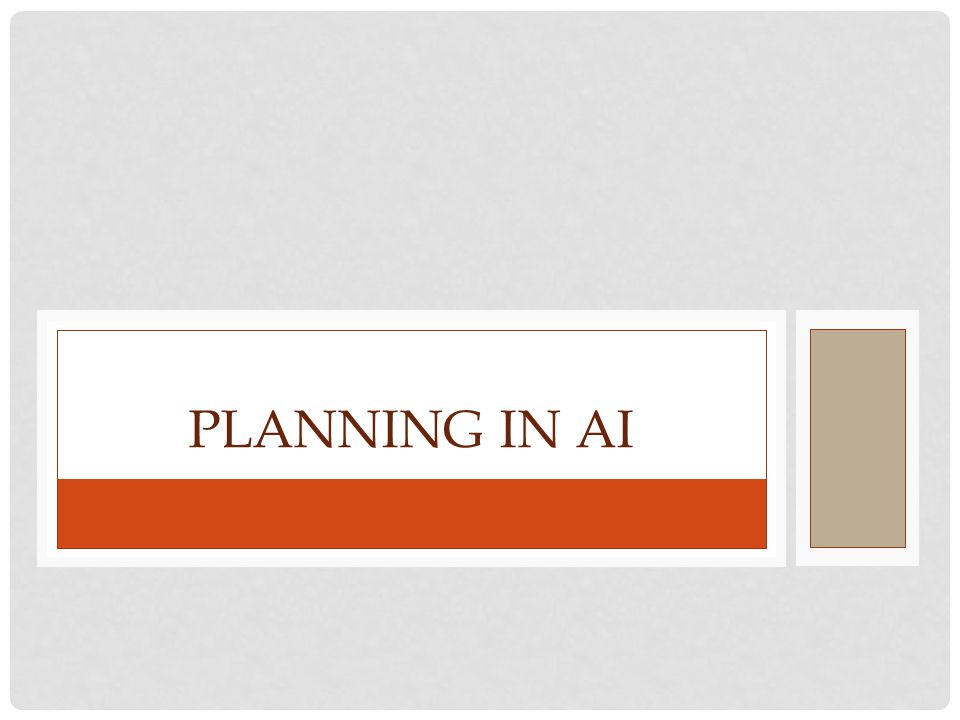 PLANNING IN AI