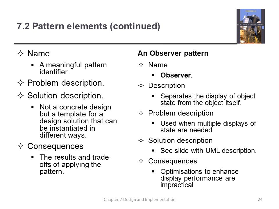 7.2 Pattern elements (continued)  Name  A meaningful pattern identifier.