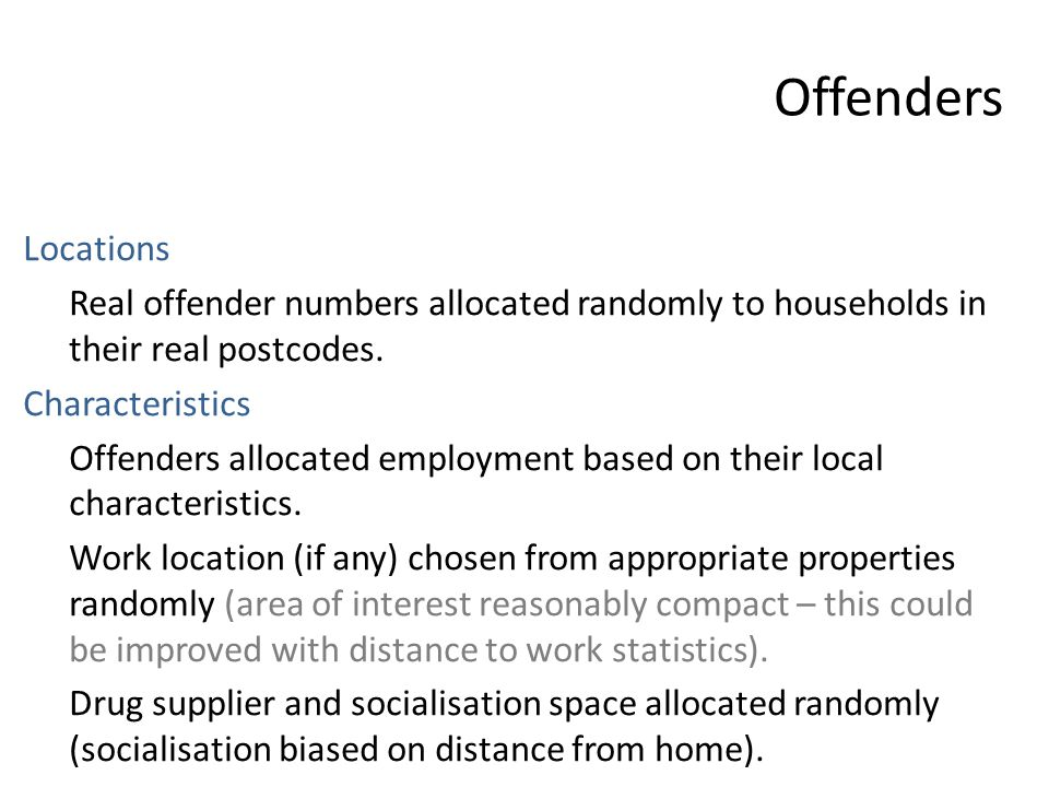 Offenders Locations Real offender numbers allocated randomly to households in their real postcodes.