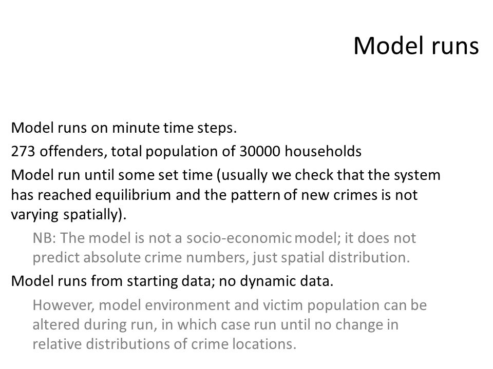 Model runs Model runs on minute time steps.