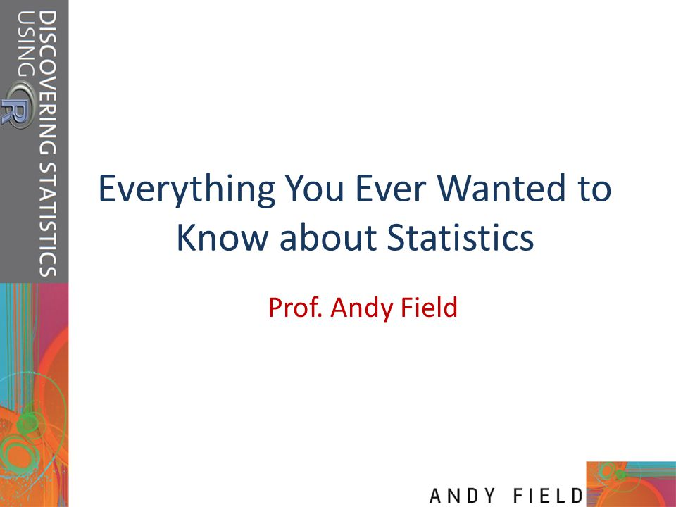 Slide 2 Aims and Objectives Know what a statistical model is and why we use them.