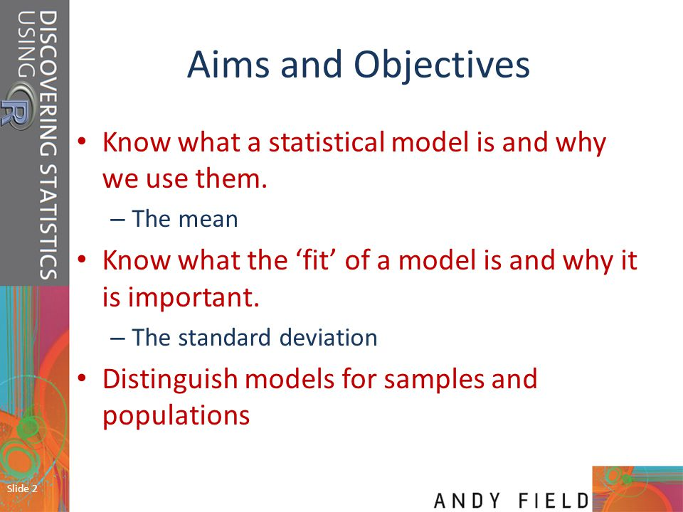 Slide 13 The line representing the mean can be thought of as our model, and the circles are the observed data.