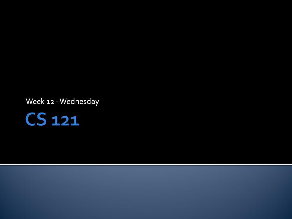 Week 12 - Wednesday