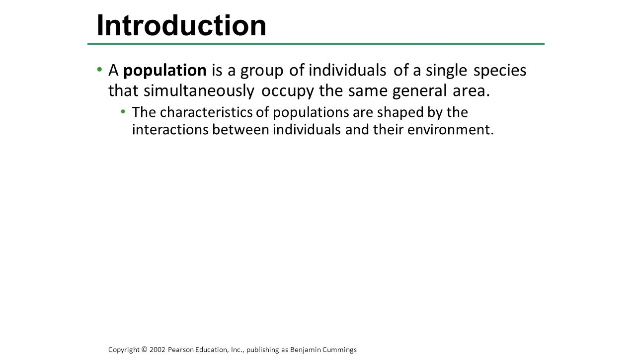 A population is a group of individuals of a single species that simultaneously occupy the same general area. The characteristics of populations are sh