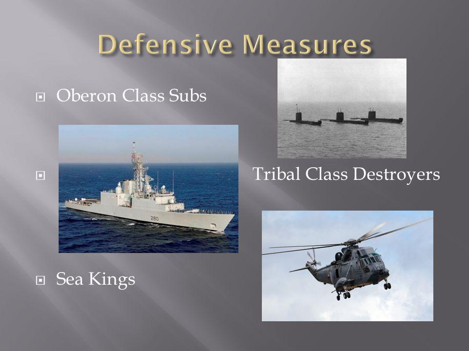  Oberon Class Subs  Tribal Class Destroyers  Sea Kings