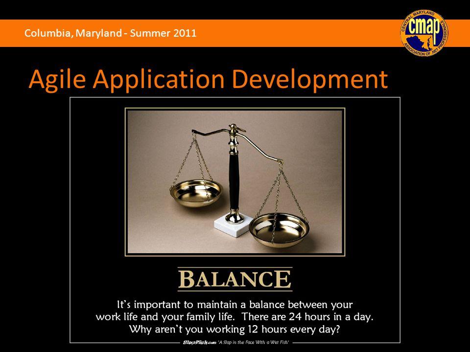 Columbia, Maryland - Summer 2011 Agile Application Development