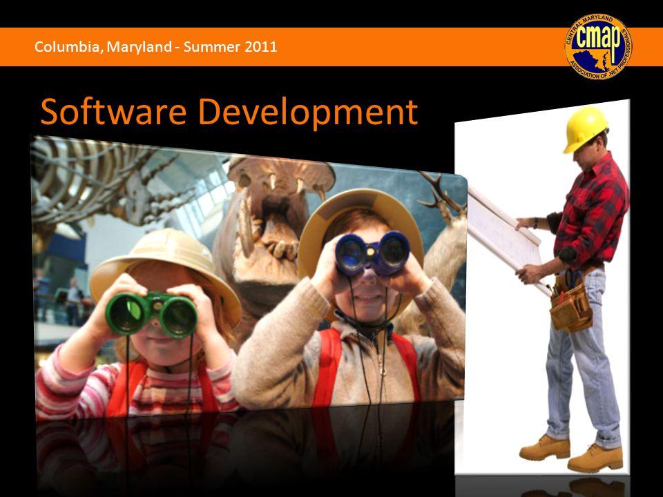 Columbia, Maryland - Summer 2011 Software Development