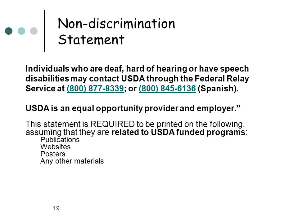 19 Individuals who are deaf, hard of hearing or have speech disabilities may contact USDA through the Federal Relay Service at (800) 877-8339; or (800