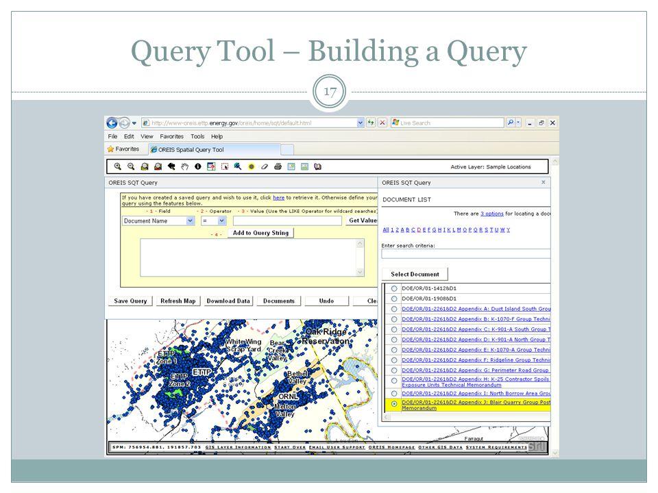 Query Tool – Building a Query 17