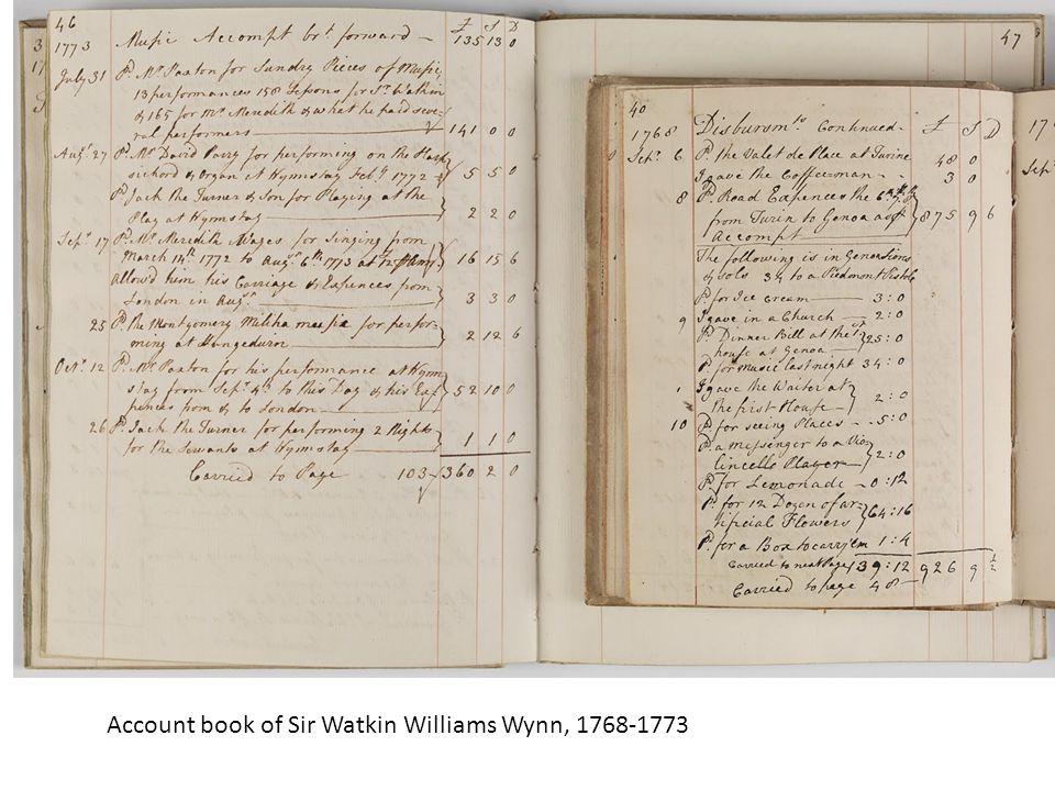 Account book of Sir Watkin Williams Wynn, 1768-1773