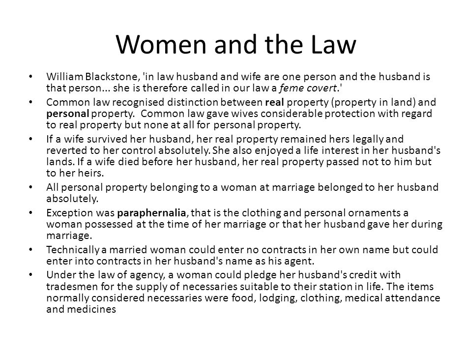 The law in practice Married women used law as a strategy to evade the control of their husbands.