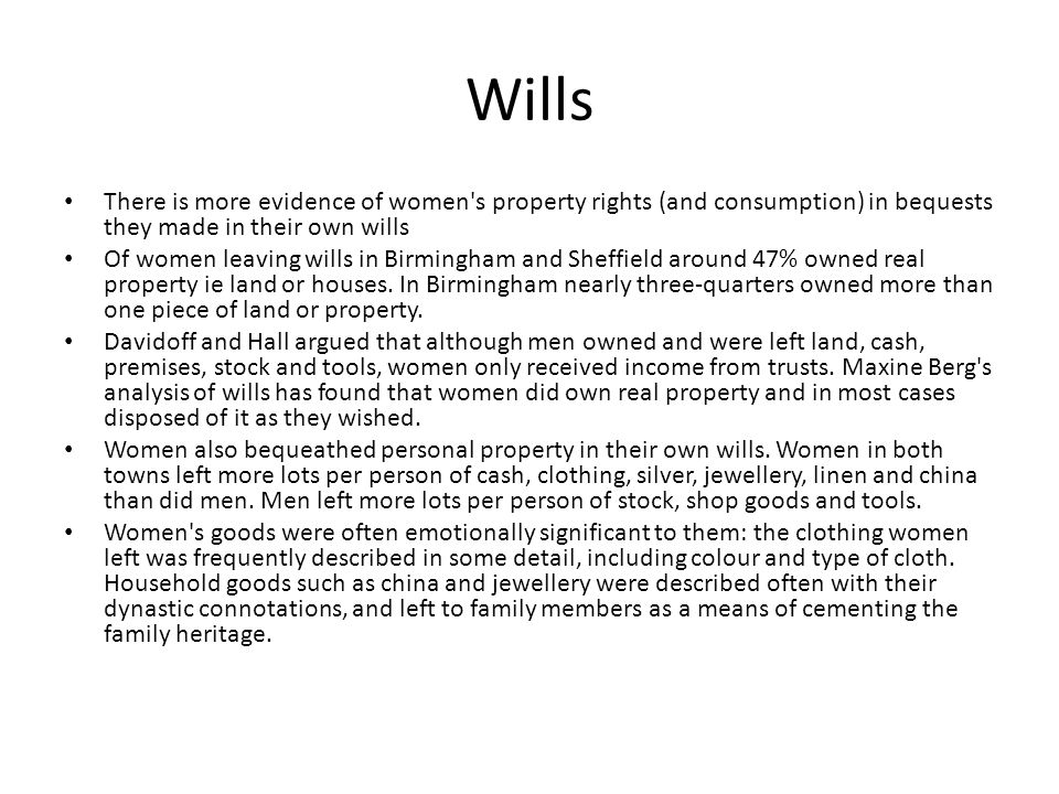 Male and female consumption Vickery uses micro history to study the habits of one female consumer - Eliza Shackleton of Lancashire – includes letters, diaries, and household account books Papers show men and women were both skilful consumers but of different sorts of products.