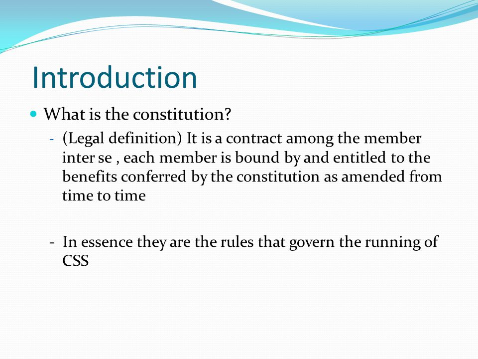 Introduction What is the constitution.