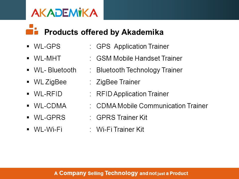 A Company Selling Technology and not just a Product WL-GPRS : GPRS Trainer Kit
