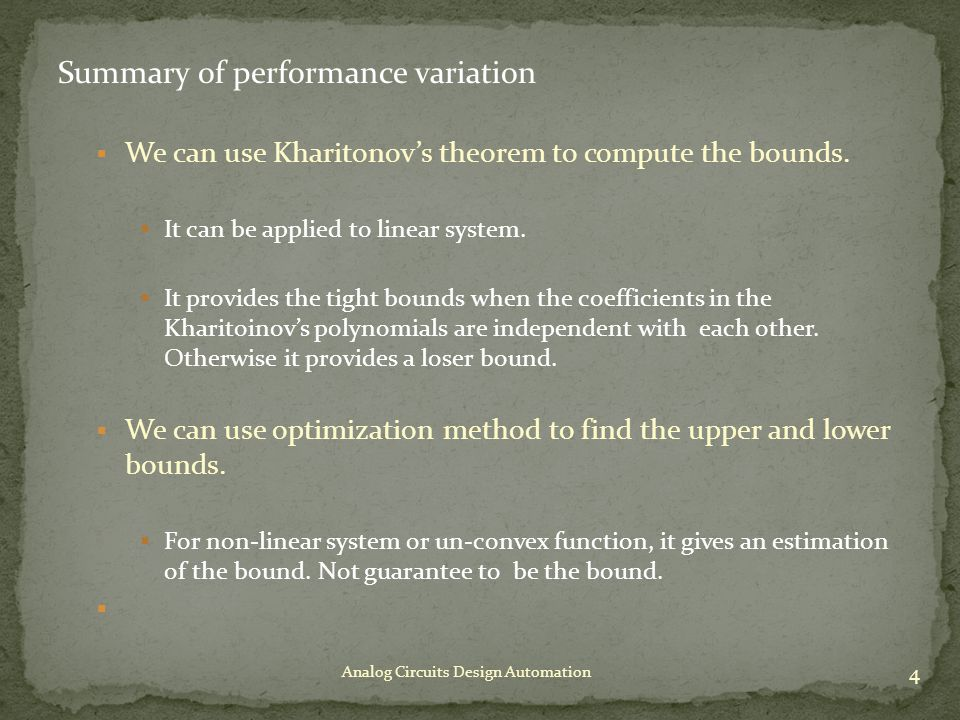 Summary of performance variation  We can use Kharitonov's theorem to compute the bounds.