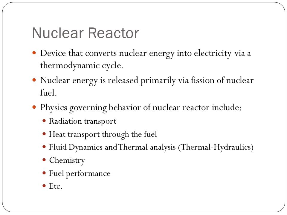 Nuclear Reactor Device that converts nuclear energy into electricity via a thermodynamic cycle.