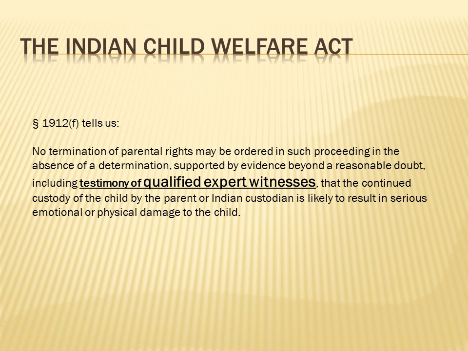 (ii) Any person having substantial experience in the delivery of child and family services to Indians, and extensive knowledge of prevailing social and cultural standards and child rearing practices within the Indian child s tribe