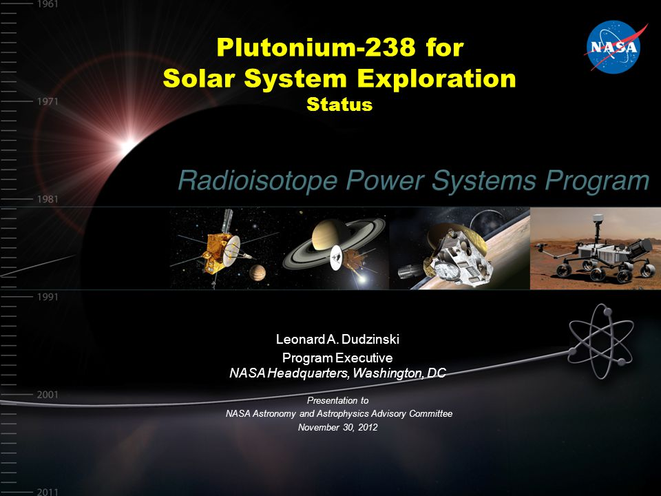 Plutonium-238 for Solar System Exploration Status Leonard A.
