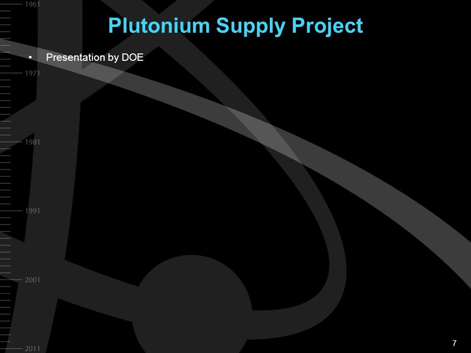 7 Plutonium Supply Project Presentation by DOE