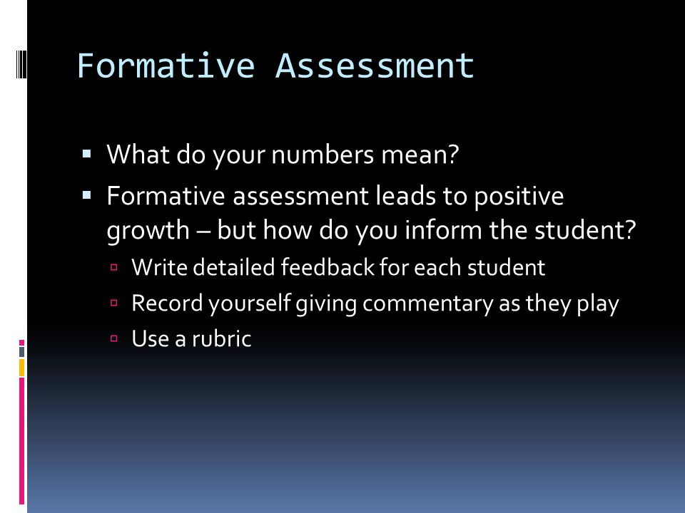 Formative Assessment  What do your numbers mean.