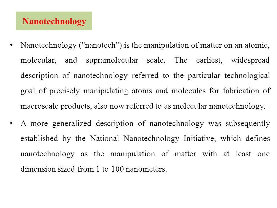 Nanotechnology Nanotechnology (
