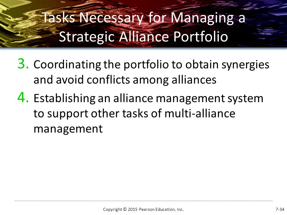 Tasks Necessary for Managing a Strategic Alliance Portfolio 3. Coordinating the portfolio to obtain synergies and avoid conflicts among alliances 4. E