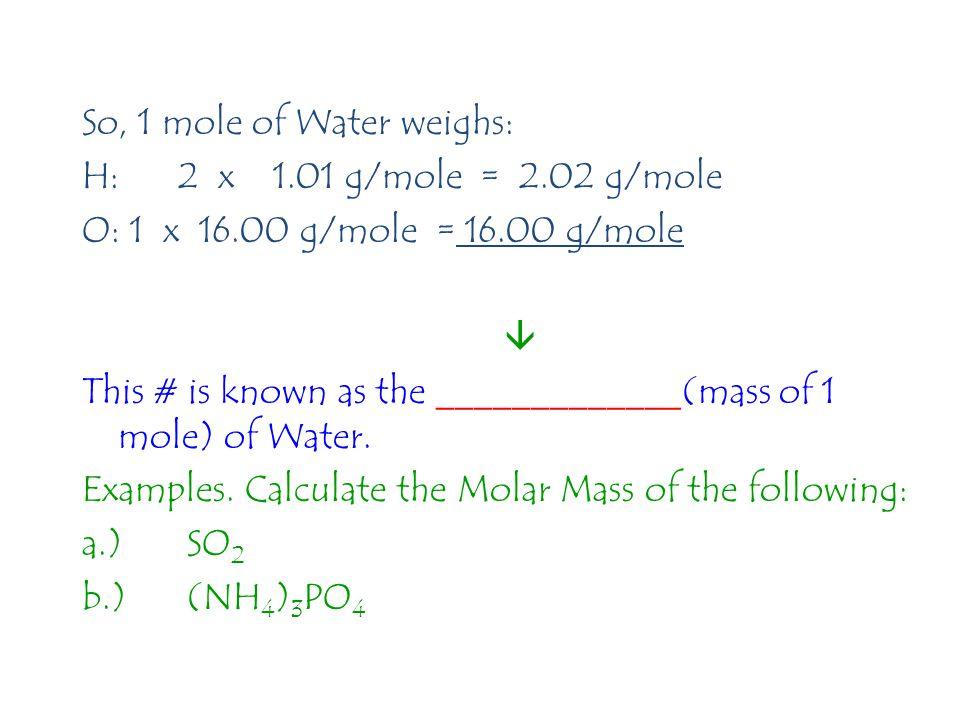 Add that to the mole diagram… Mass (Grams) Mole Volume @STP Molecules/ Atoms