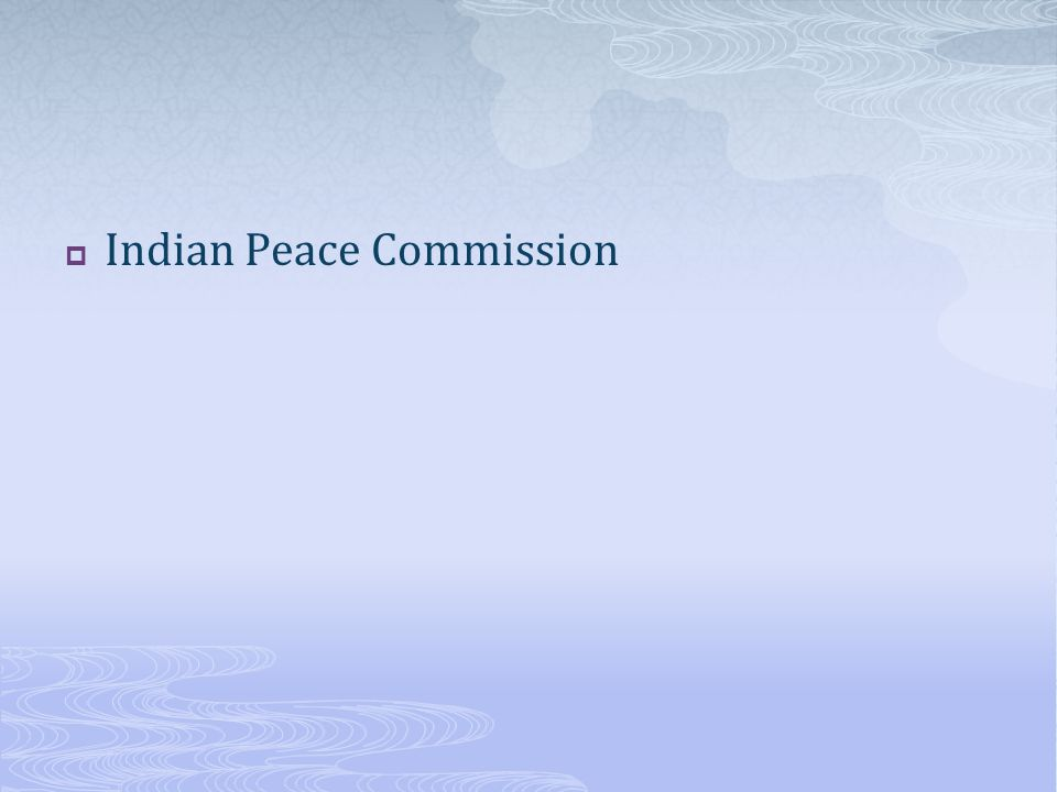  Indian Peace Commission