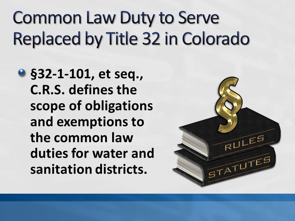 §32-1-101, et seq., C.R.S.