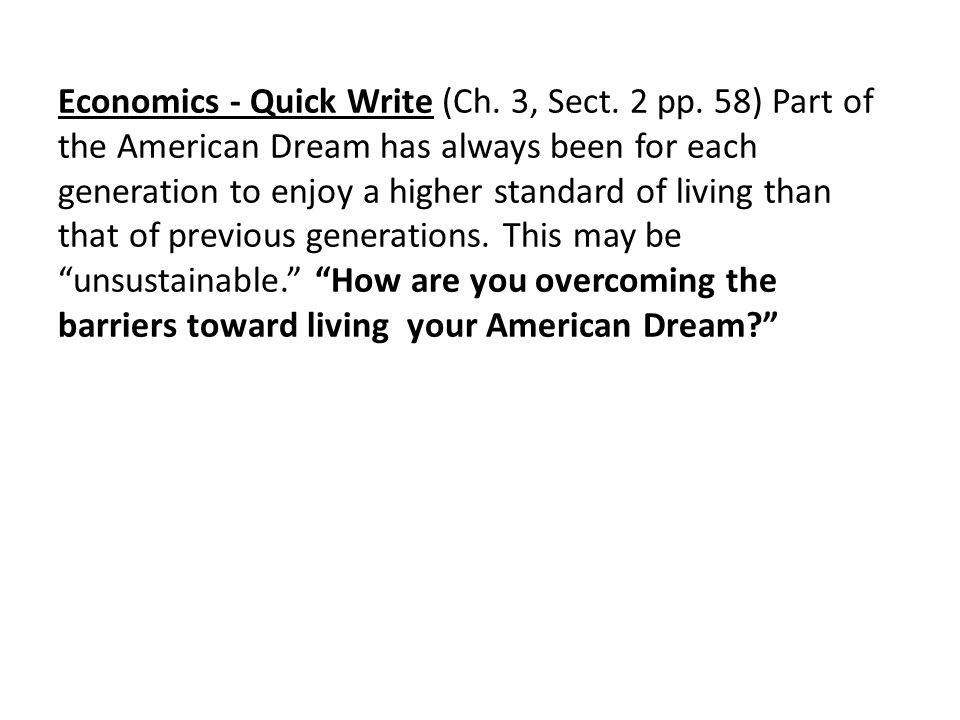 Economics - Quick Write (Ch.3, Sect. 2 pp.