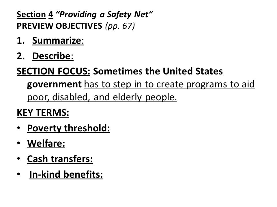 Section 4 Providing a Safety Net PREVIEW OBJECTIVES (pp.