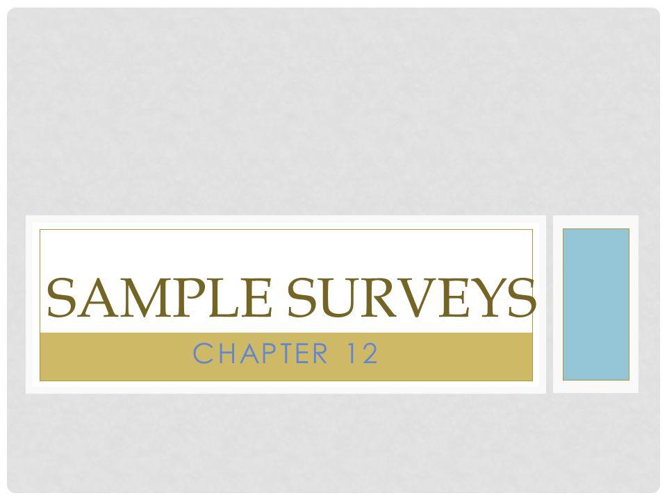 SAMPLE SURVEYS CHAPTER 12