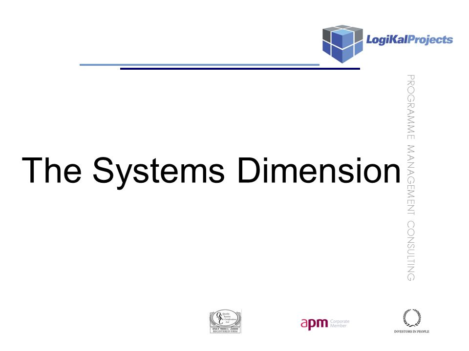 PROGRAMME MANAGEMENT CONSULTING The Systems Dimension