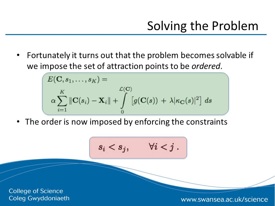 Solving the Problem Fortunately it turns out that the problem becomes solvable if we impose the set of attraction points to be ordered. The order is n