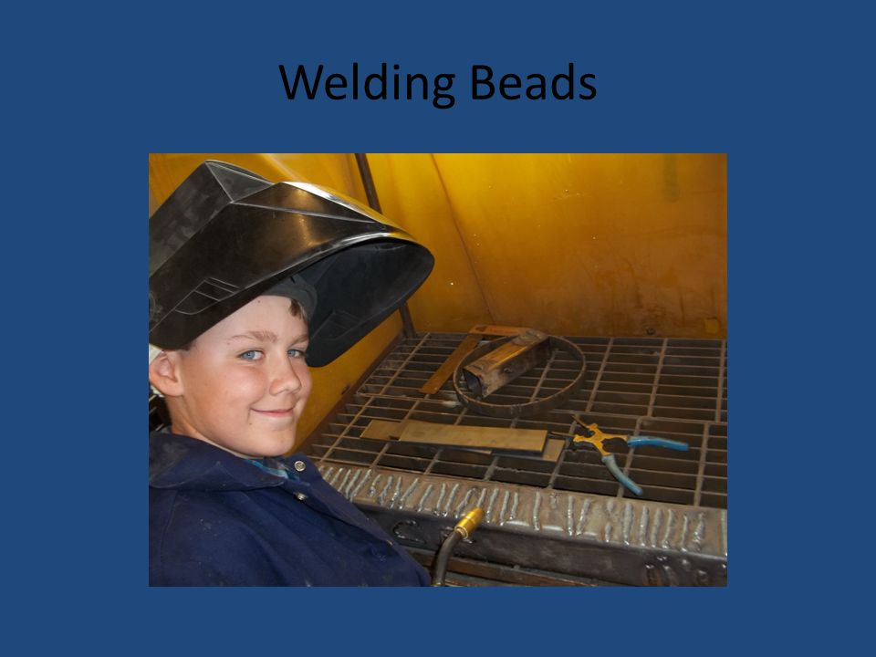 Welding Beads