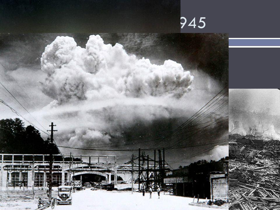 Nagasaki –August 9, 1945