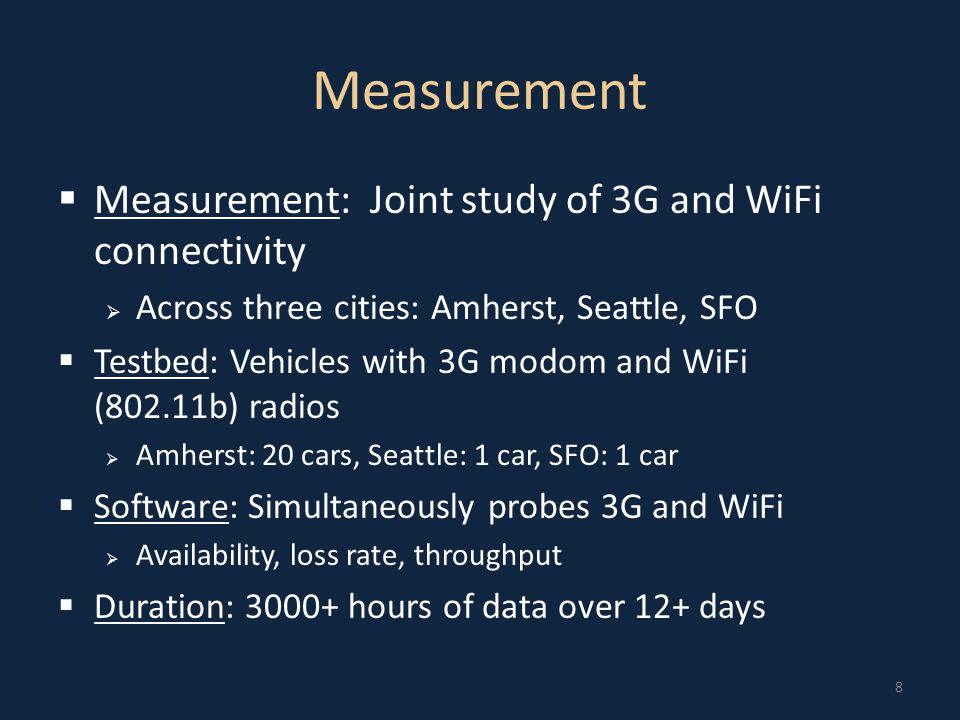 3G and WiFi access availability 9 Availability (%) 3G+WiFi combination is better than 3G