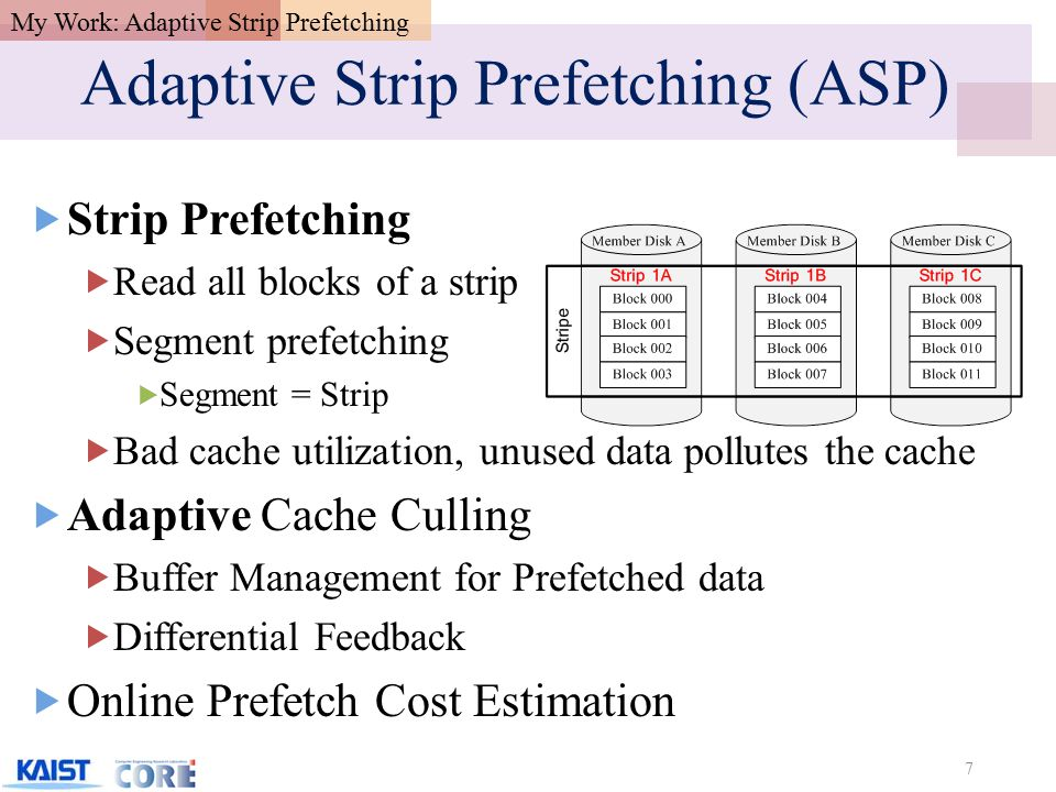 Strip Prefetching 8 Non-sequential reads may be beneficial to SP nor not.