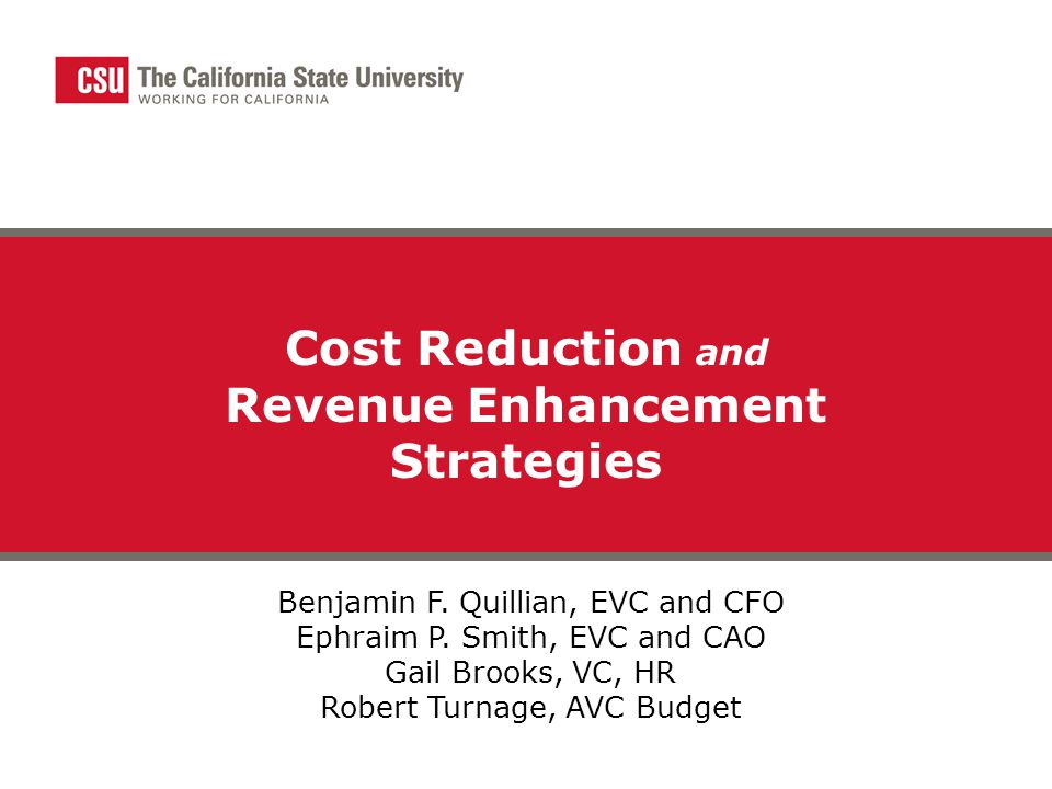 Cost Reduction and Revenue Enhancement Strategies Benjamin F.
